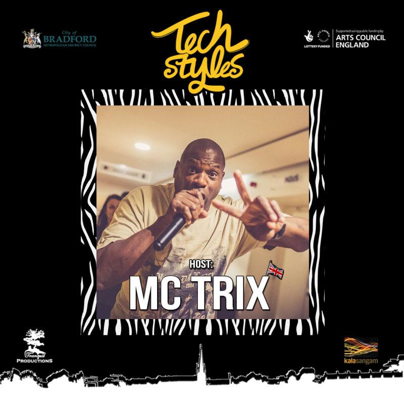 Tech Styles Host MC Trix